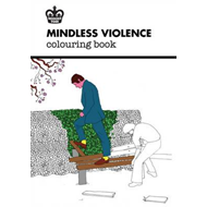 Modern Toss: Mindless Violence Colouring Book (BOK)