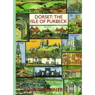 Dorset: The Isle of Purbeck (BOK)