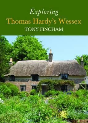 Exploring Thomas Hardy's Wessex (BOK)