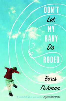 Don't Let My Baby Do Rodeo (BOK)