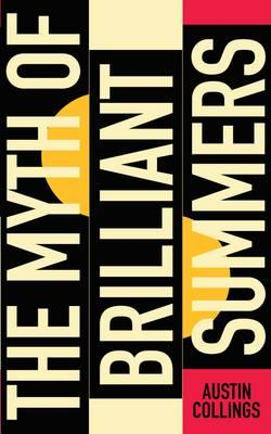 Myth of Brilliant Summers (BOK)