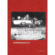 Death Drive: There are No Accidents (BOK)