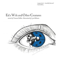 Ed's Wife and Other Creatures (BOK)