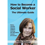 How to Become a Social Worker (BOK)