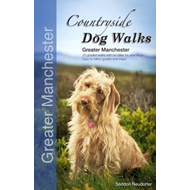 Countryside Dog Walks - Greater Manchester (BOK)