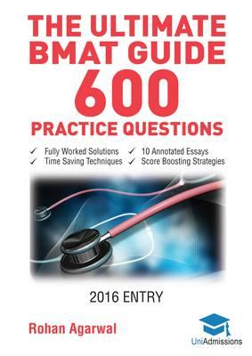 Ultimate BMAT Guide - 600 Practice Questions (BOK)