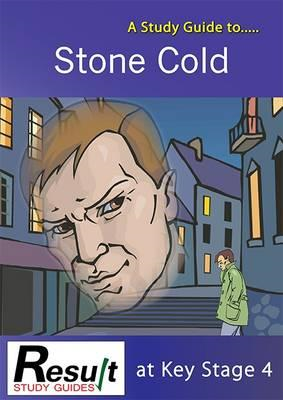 Study Guide to Stone Cold at Key Stage 4 (BOK)