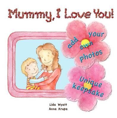 Mummy, I Love You! (BOK)