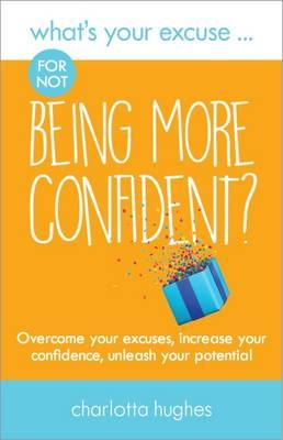 What's Your Excuse for not Being More Confident? (BOK)
