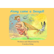 Along Came a Seagull (BOK)