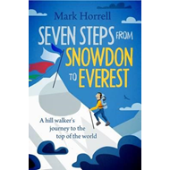 Seven Steps from Snowdon to Everest (BOK)