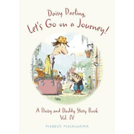 Daisy Darling, Let's Go on a Journey! (BOK)