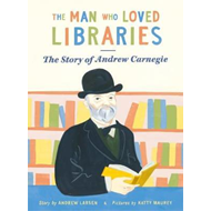 Man Who Loved Libraries (BOK)