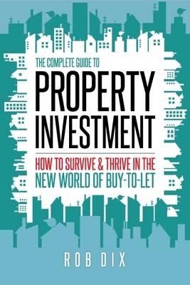 Complete Guide to Property Investment (BOK)