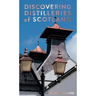 Discovering Distilleries of Scotland (BOK)