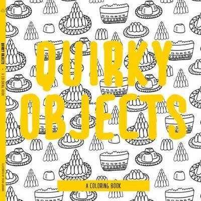 Quirky Objects (BOK)
