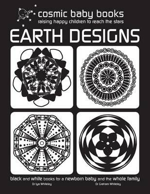 EARTH DESIGNS: Black and White Book for a Newborn Baby and t (BOK)