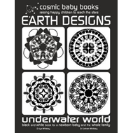 EARTH DESIGNS: UNDERWATER WORLD: Black and White Book for a (BOK)