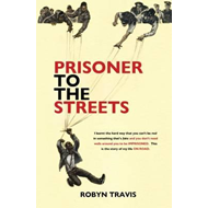 Prisoner to the Streets (BOK)