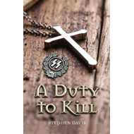 Duty to Kill (BOK)