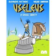 Useleus: A Greek Oddity (BOK)