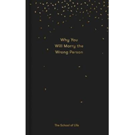 Why You Will Marry the Wrong Person (BOK)
