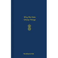 Why We Hate Cheap Things and Other Money-Related Essays (BOK)