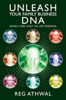 Unleash Your Family Business DNA (BOK)