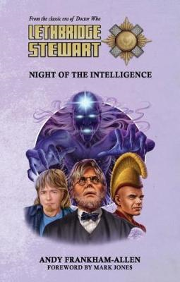 Lethbridge-Stewart: Night of the Intelligence (BOK)