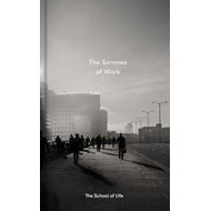 Sorrows of Work (BOK)