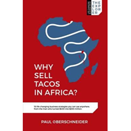 Why Sell Tacos in Africa? (BOK)