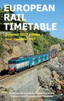 European Rail Timetable Summer 2017: June - December 2017 (BOK)