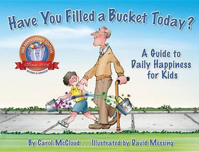 Have You Filled A Bucket Today? (BOK)