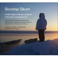 Sivuninga Sikum (The Meaning of Ice) Inupiaq Edition (BOK)