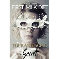 First Milk Diet (BOK)