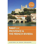 Fodor's Provence & The French Riviera (BOK)