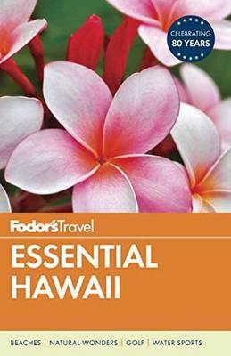 Fodor's Essential Hawaii (BOK)