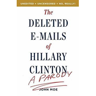 Deleted Emails of Hilary Clinton (BOK)
