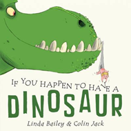 If You Happen To Have A Dinosaur (BOK)