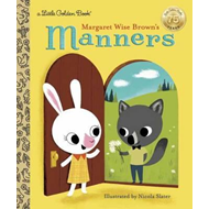 Margaret Wise Brown's Manners (BOK)