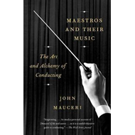 Maestros And Their Music (BOK)