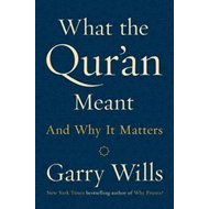 What The Qur'an Meant (BOK)