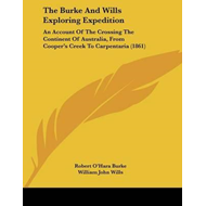 Burke and Wills Exploring Expedition (BOK)
