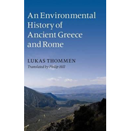 Environmental History of Ancient Greece and Rome (BOK)