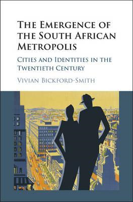 Emergence of the South African Metropolis (BOK)