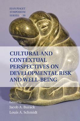 Cultural and Contextual Perspectives on Developmental Risk a (BOK)
