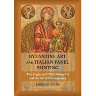 Byzantine Art and Italian Panel Painting (BOK)