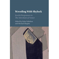 Wrestling with Shylock (BOK)