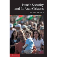 Israel's Security and Its Arab Citizens (BOK)