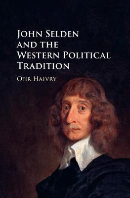 John Selden and the Western Political Tradition (BOK)